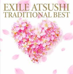 代購 放浪兄弟 主唱 EXILE ATSUSHI TRADITIONAL BEST CD 日本盤