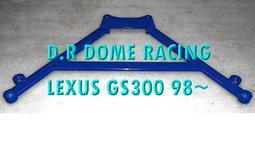 【童夢國際】D.R DOME RACING LEXUS GS300 前下四點式井字拉桿 結構桿 GS400 430