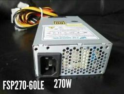 全新全漢原裝小1U/Flex ITX電源FSP270-60LE /台達DPS-400AB電源,110V-240V無包裝